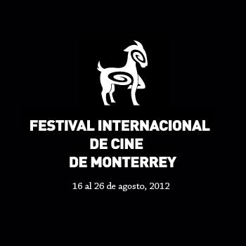 festival-internacional-de-cine-de-monterrey-2012